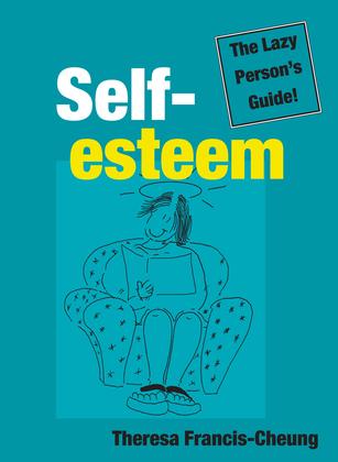 Self-esteem: The Lazy Person's Guide!