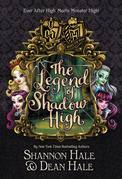 Monster High/Ever After High: The Legend of Shadow High