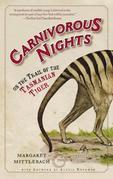 Carnivorous Nights: On the Trail of the Tasmanian Tiger