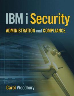 IBM i Security Administration and Compliance