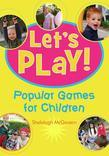 Let's Play: Popular Games for Children
