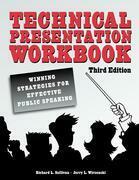 Technical Presentation Workbook: Winning Strategies for Effective Public Speaking