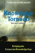 Knowledge Tornado: Bridging the Corporate Knowledge Gap Second Edition (Revised)