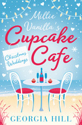 Christmas Weddings (Millie Vanilla's Cupcake Café, Book 3)