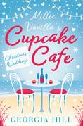 Christmas Weddings (Millie Vanilla's Cupcake Café, Book 3)