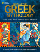 Treasury of Greek Mythology: Classic Stories of Gods, Goddesses, Heroes & Monsters (Stories & Poems)