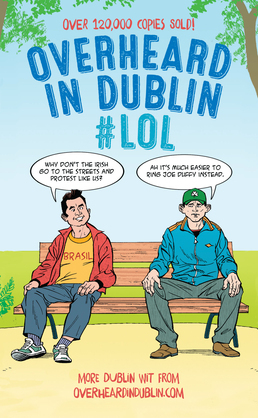 Overheard in Dublin #LOL