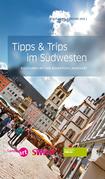 Tipps & Trips im Südwesten