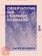 Observations sur l'emprunt Guebhard