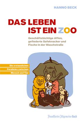 Das Leben ist ein Zoo