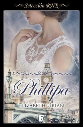 Las feas también los enamoran: Phillipa