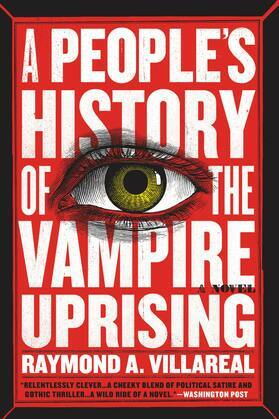 The People's History of the Vampire Uprising