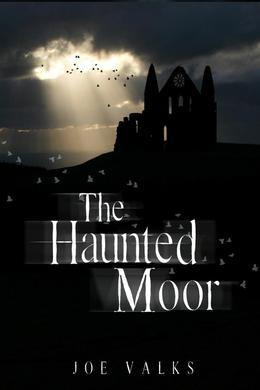The Haunted Moor