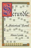 Scrundle: A Historical Novel