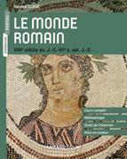 Le monde romain: VIIIe siècle av. J.-C. - VIe s. apr. J.-C.