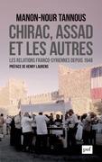 Chirac, Assad et les autres