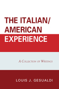 The Italian/American Experience: A Collection of Writings