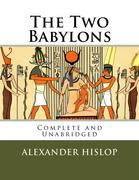 The Two Babylons (eBook)
