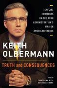 Truth and Consequences: Special Comments on the Bush Administration's War on American Values