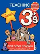 Teaching Terrific Three's and Other Children