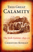 This Great Calamity: The Great Irish Famine