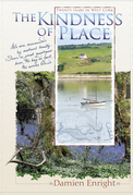The Kindness of Place: 20 Years in West Cork