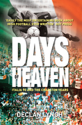 Days of Heaven: Italia '90 and the Charlton Years
