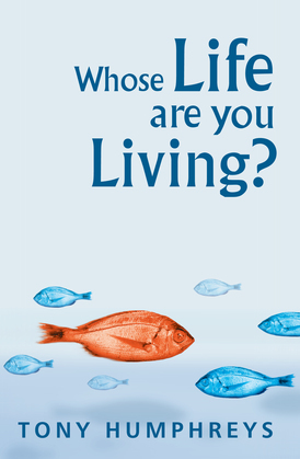 Whose Life Are You Living? Realising Your Worth