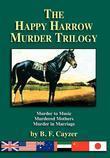 The Happy Harrow Murder Trilogy: hard
