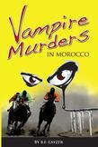 Vampire Murders in Morocco
