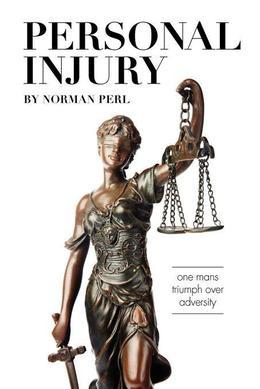 Personal Injury: One Man's Triumph Over Adversity