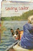 Saving Sailor: A Novel