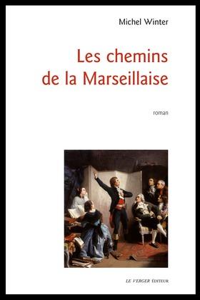 Les chemins de la Marseillaise