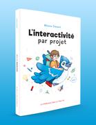 L'interactivité par projet