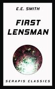 First Lensman (Serapis Classics)