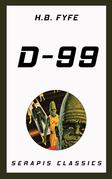 D-99 (Serapis Classics)