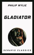 Gladiator (Serapis Classics)