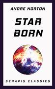 Star Born (Serapis Classics)