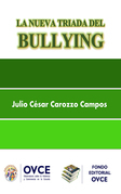 La Nueva triada del Bullying