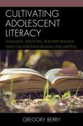 Cultivating Adolescent Literacy