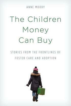 The Children Money Can Buy