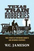 Texas Train Robberies