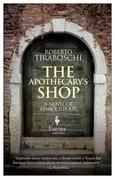 The Apothecary's Shop: Venice 1118 A.D.