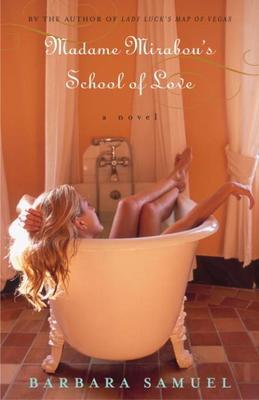 Madame Mirabou's School of Love: A Novel