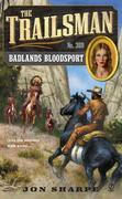 The Trailsman #369: Badlands Bloodsport
