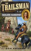 The Trailsman #369: Badlands Bloodsport