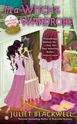 In a Witch's Wardrobe: A Witchcraft Mystery