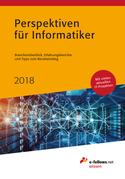 Perspektiven für Informatiker 2018