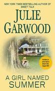 Julie Garwood - A Girl Named Summer