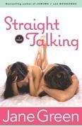 Straight Talking: A Novel